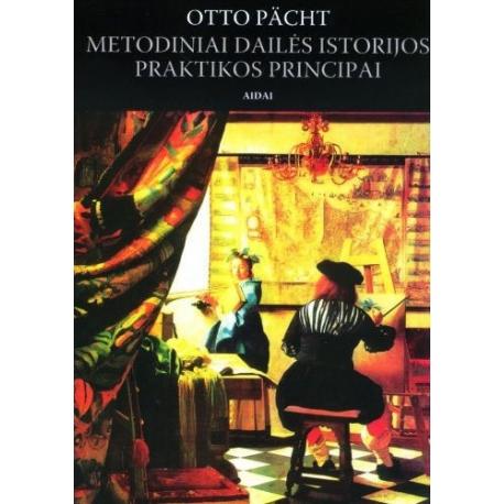 Metodiniai dailės istorijos praktikos principai