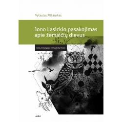 Jono Lasickio pasakojimas apie žemaičių dievus