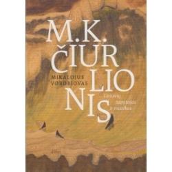 M. K. Čiurlionis. Lietuvių tapytojas ir muzikas.