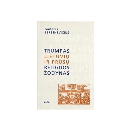 Trumpas lietuvių ir prūsų religijos žodynas
