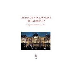 Lietuvos nacionalinė filharmonija. Septyniasdešimties metų kelias.