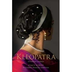 Kleopatra. Gyvenimo istorija.
