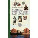 Klaipėda, Curonian Spit, Königsberg. Guide