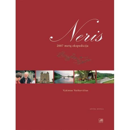 Neris. 2007 metų ekspedicija. Antra knyga
