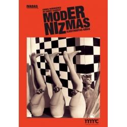 Modernizmas. Įvadas.: Iliustruotas gidas