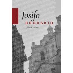 Josifo Brodskio ryšiai su Lietuva. Draugų atsiminimai