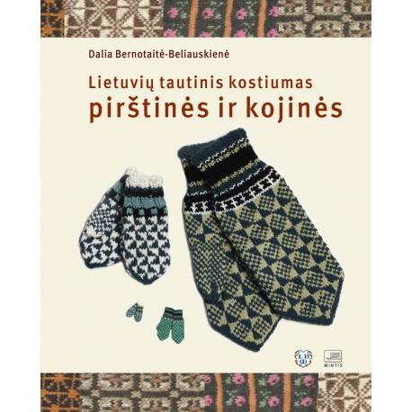 Lietuvių tautinis kostiumas: pirštinės ir kojinės.