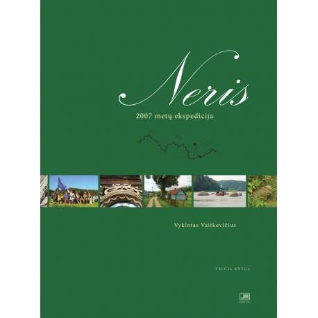 Neris. 2007 metų ekspedicija. Trečia knyga