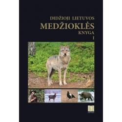 Didžioji Lietuvos medžioklės knyga I d.