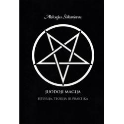 Juodoji magija: istorija. Teorija ir praktika