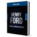 HENRY FORD - žmogus, pakeitęs pasaulį