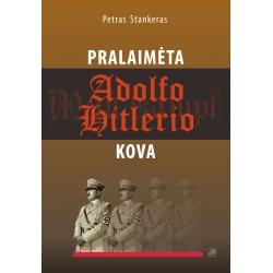 Pralaimėta Adolfo Hitlerio kova