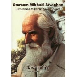 Omramas Mikaelis Aivanhovas. Biografija