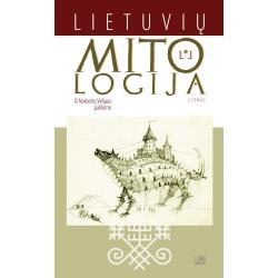 Lietuvių mitologija: iš Norberto Vėliaus palikimo. 2 tomas.