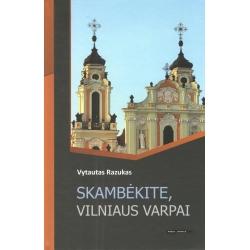 Skambėkite, Vilniaus varpai