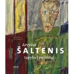 Arvydas Šaltenis. Tapyba / Painting