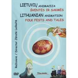 DVD Lietuvių animacija: šventės ir sakmės. Lithuanian animation: folk fests and tales