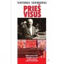 Prieš visus. SSRS krizė ir šalies vadovybės kova dėl valdžios pirmąjį pokario dešimtmetį.