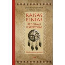 Raišas Elnias. Regėjimų ieškotojas. Sijų šamano gyvenimas.