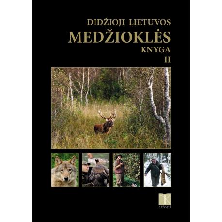 Didžioji Lietuvos medžioklės knyga II d.