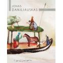 Jonas Daniliauskas. TAPYBA / PAINTING