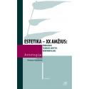 Estetika – XX a. Antologija. (I tomas)