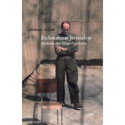 Eichmanas Jeruzalėje. Ataskaita apie blogio banalumą