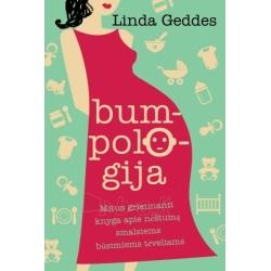 Bumpologija: mitus griaunanti knyga apie nėštumą