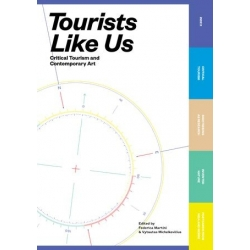 Tourists like us: critical tourism and contemporary art