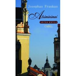Atsiminimai: Josephas Frankas. Antra knyga