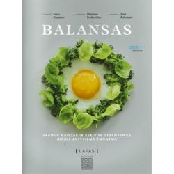 BALANSAS: skanus maistas ir sveikos gyvensenos idėjos aktyviems žmonėms