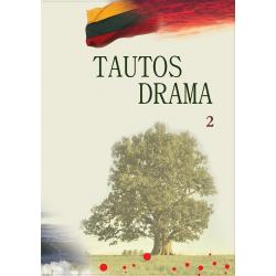 Tautos drama 2 tomas. Henrikas Šadžius