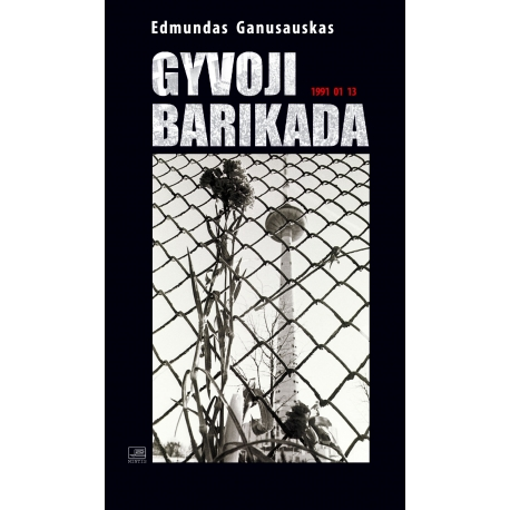 Gyvoji barikada. 1991 01 13