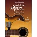 Šiuolaikinės gitaros pažinimas: teorija, pratimai, pastabos ir patarimai, I tomas