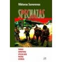 SPECNAZAS. Tikroji sovietinių specialiųjų pajėgų istorija