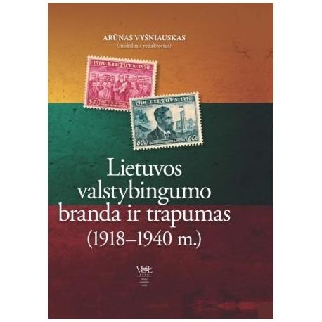 Lietuvos valstybingumo branda ir trapumas (1918-1940 m.) (+ žemėlapis)