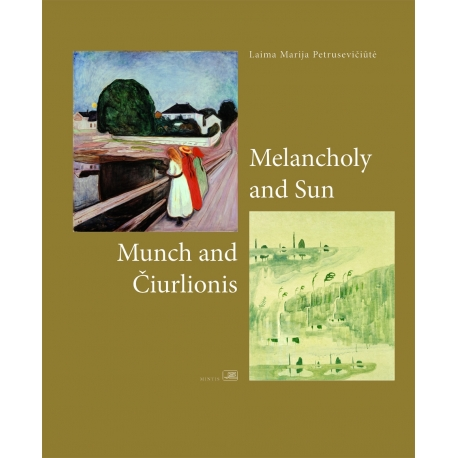 Munch and Čiurlionis: Melancholy and Sun (EN)
