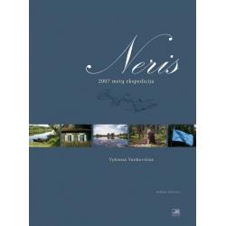 Neris. 2007 metų ekspedicija. Pirma knyga.