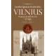 Vilnius nuo jo pradžios iki 1750 metų. II tomas.
