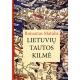 Lietuvių tautos kilmė. Istorinės apybraižos