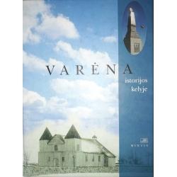 Varėna istorijos kelyje