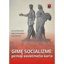 Gimę socializme: pirmoji sovietmečio karta