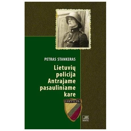 Lietuvių policija Antrajame pasauliniame kare