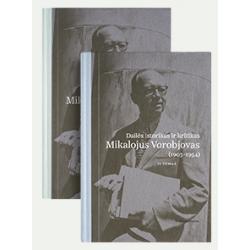 Dailės kritikas ir istorikas Mikalojus Vorobjovas (1903–1954), I ir II tomai