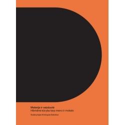 Materija ir vaizduotė: hibridinė kūryba tarp meno ir mokslo