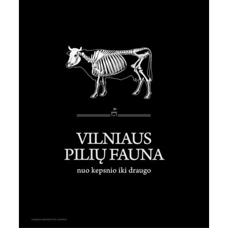Vilniaus pilių fauna nuo kepsnio iki draugo