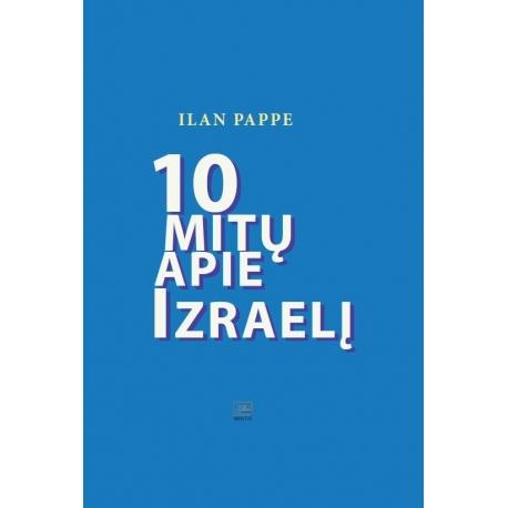 10 mitų apie Izraelį