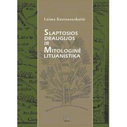 Slaptosios draugijos ir mitologinė lituanistika (nuo Palemono iki XX amžiaus pradžios)