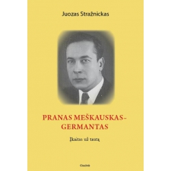 Pranas Meškauskas-Germantas. Įkaitas už tautą