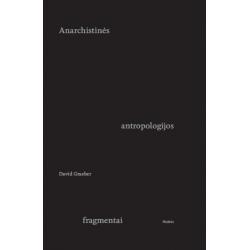 Anarchistinės antropologijos fragmentai